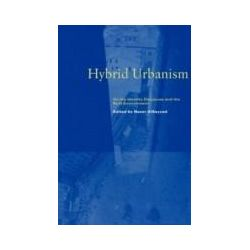 eBooks: Hybrid Urbanism. On the Identity Discourse and the Built Environment  von Nezar AlSayyad