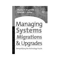 eBooks: Managing Systems Migrations and Upgrades. Demystifying the Technology Puzzle  von Charles Breakfield, Roxanne Burkey