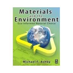 eBooks: Materials and the Environment. Eco-informed Material Choice  von Michael F. Ashby