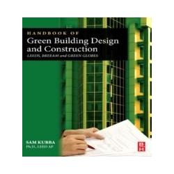eBooks: Handbook of Green Building Design and Construction. LEED, BREEAM, and Green Globes  von Sam Kubba