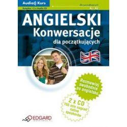 Angielski Konwersacje dla początkujących (Książka + 2 x Audio CD) CD