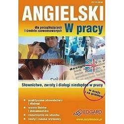 Angielski w pracy dla początkujących i średnio zaawansowanych - w kraju i za granicą CD-ROM