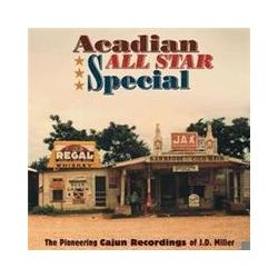 Musik: Acadian All Star Special The Pioneering Cajun Rec  von Willie Nelson