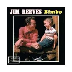 Musik: Bimbo  von Jim Reeves