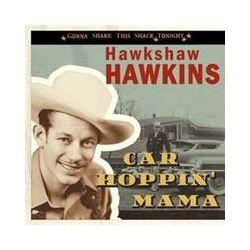 Musik: Car Hoppin' Mama  von Hawkshaw Hawkins
