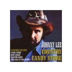 Musik: Country Candy Store  von Johnny Lee