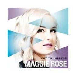 Musik: Cut To Impress  von Maggie Rose
