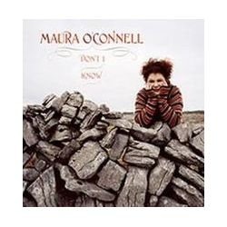 Musik: Don't I Know  von Maura O'Connell