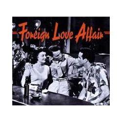 Musik: Foreign Love Affair