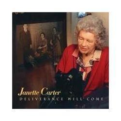 Musik: Deliverance Will Come  von Janette Carter