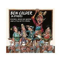 Musik: Eskimos,Mean Old Queens & Little Bitty Steers  von Ben & Others Colder