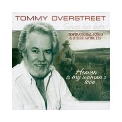 Musik: Heaven Is My Woman's Love  von Tommy Overstreet