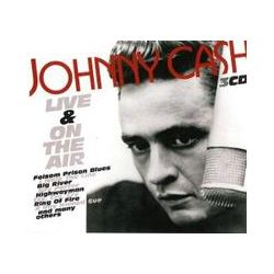 Musik: Live And On The Air  von Johnny Cash