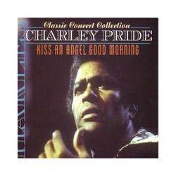 Musik: Kiss An Angel Good Morning  von Charley Pride