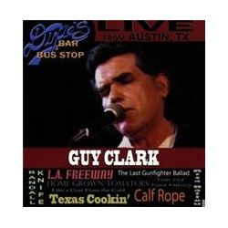 Musik: Live From Dixies Bar & Bus Stop  von Guy Clark