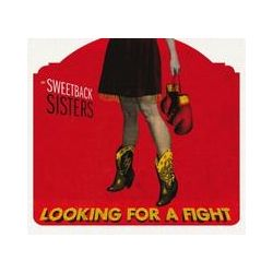 Musik: Looking For A Fight  von Sweetback Sisters