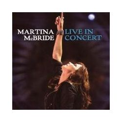 Musik: Martina McBride: Live In Concert  von Martina McBride