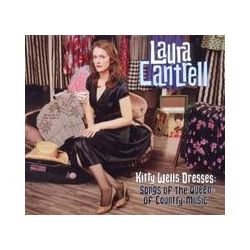 Musik: Kitty Wells Dresses: Songs Of The Queen Of Country  von Laura Cantrell