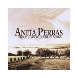 Musik: Those Classic Country Songs  von Anita Perras