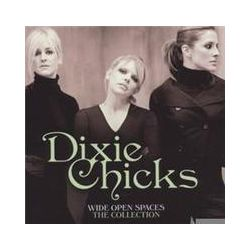 Musik: Wide Open Spaces-The Dixie Chicks Collections  von Dixie Chicks