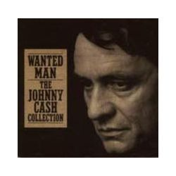 Musik: Wanted Man: The Johnny Cash Collection  von Johnny Cash