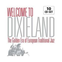 Musik: Welcome To Dixieland-The Golden Era Of European  von Chris Jazz Band Barber, Kens Jazzmen Colyer