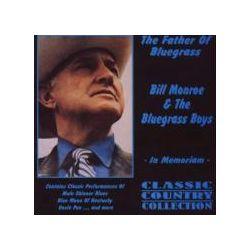 Musik: The Father Of Bluegrass  von Bill & The Blue Grass Boys Monroe