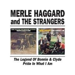 Musik: The Legend Of Bonnie And Clyde/Pride In What I Am  von Merle & The Strangers Haggard
