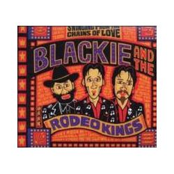Musik: Swinging From The Chains Of Love  von Blackie And The Rodeo Kings