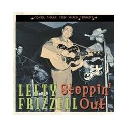 Musik: Steppin' Out-Gonna Shake This Shack Tonight  von Lefty Frizzell