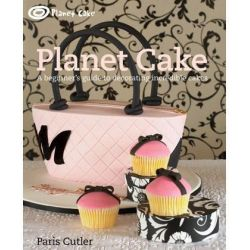 Planet Cake, A Beginner's Guide to Decorating Incredible Cakes by Paris Cutler, 9781741963182.