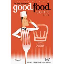 The Sydney Morning Herald Good Food Guide 2014 by Joanna Savill, 9781921486678.