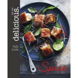 Spice, delicious. by Valli Little, 9780733333385.