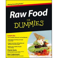 Raw Food For Dummies by Cherie Soria, 9780471770114.