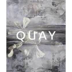 Quay, Food Inspired By Nature by Peter Gilmore, 9781741964875.