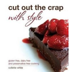 Cut Out The Crap with Style by Collette White, 9780646905174.