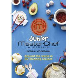 Junior MasterChef, Around the World in 80 Amazing Recipes by MasterChef , 9780732294274.
