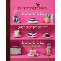 The Hummingbird Bakery Home Sweet Home, 100 New Recipes for Baking Brilliance by Tarek Malouf, 9780007413591.