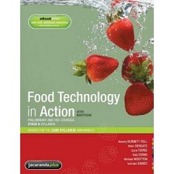 Food Technology in Action 4E Preliminary and HSC Course & EBookPLUS, Food & Technology Series by Sue Dengate, 9781742463568.