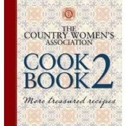 The Country Women's Association Cookbook 2 , Country Women's Association Series : Book 2 by Country Women's Association Staff, 9781741969290.