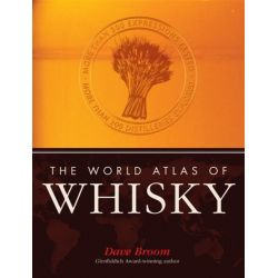 World Atlas of Whisky, More Than 300 Expressions Tasted by Dave Broom, 9781845335410.