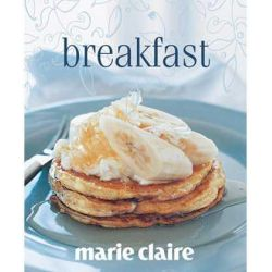 marie claire Breakfast, Marie Claire Series by Jody Vassallo, 9781740459587.