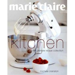 marie claire Kitchen, Marie Claire Series by Michele Cranston, 9781740453660.