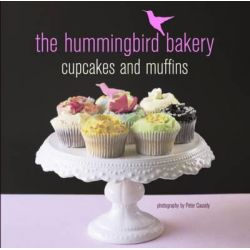 The Hummingbird Bakery Cupcake and Muffins by Tarek Malouf, 9781849750752.