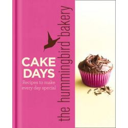 The Hummingbird Bakery Cake Days, Recipes to Make Every Day Special by Tarek Malouf, 9780007374793.
