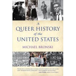 A Queer History of the United States by Michael Bronski, 9780807044650.