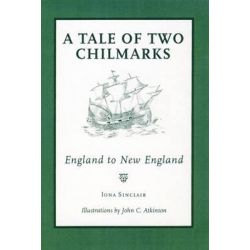 A Tale of Two Chilmarks, England to New England by Iona Sinclair, 9781906978112.