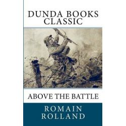Above the Battle by Romain Rolland, 9781463785499.