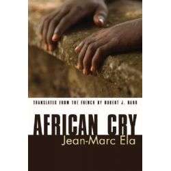 African Cry by Jean-Marc Ela, 9781597523295.