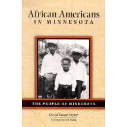 African Americans in Minnesota by David Vassar Taylor, 9780873514200.
